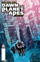 Dawn of the Planet of the Apes #4 by Michael Moreci