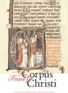 The Feast of Corpus Christi by Barbara R. Walters