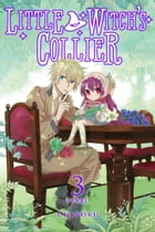 Little Witch's Collier, Vol. 3 by Chinoku