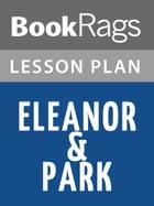 Eleanor & Park Lesson Plans by BookRags