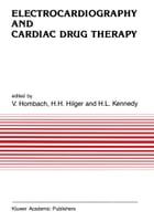 Electrocardiography and Cardiac Drug Therapy by Vinzenz Hombach