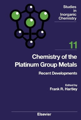Book Chemistry of the Platinum Group Metals: Recent Developments by Hartley, F. R.