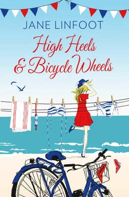 Book High Heels & Bicycle Wheels by Jane Linfoot
