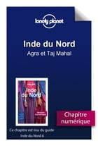 Inde du Nord - Agra et Taj Mahal by Lonely Planet