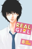 Real Girl: Volume 8 by Mao Nanami