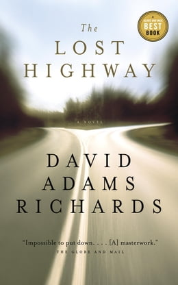 Book The Lost Highway by David Adams Richards