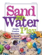 Sand and Water Play by Sherrie West