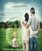 Modern Parenting by Donna McCullough