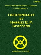 Ordronnaux by Harriet E. P. Spofford