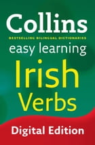 Easy Learning Irish Verbs (Collins Easy Learning Irish) by Dr. A. J. Hughes