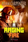 A Raging Fire 93e59350-db5f-424d-ad1a-dfaed4ab4810