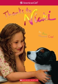 Thanks to Nicki (American Girl: Girl of the Year 2007, Book 2)