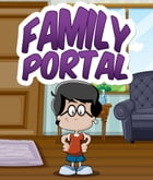 The Family Portal by Speedy Publishing