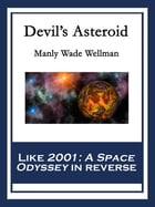 Devil's Asteroid by Manly Wade Wellman