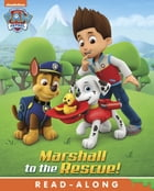 Marshall to the Rescue (PAW Patrol) de Nickelodeon Publishing