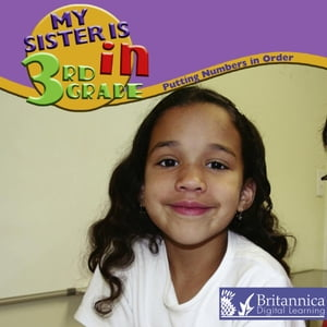 My Sister Is In the 3rd Grade by Marcia Freeman