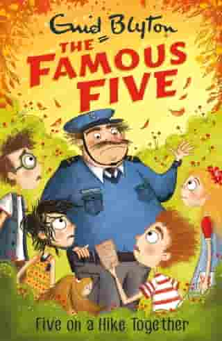 Five On A Hike Together: Book 10