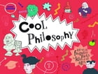 Cool Philosophy: Filled with facts for kids of all ages by Daniel Tatarsky