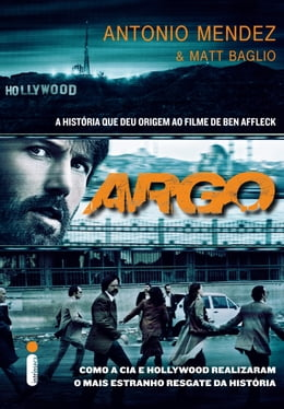 Book Argo by Antonio Mendez, Matt Baglio