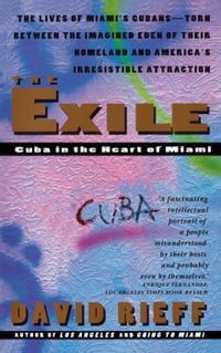 Exile: Cuba in the Heart of Miami