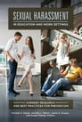 Sexual Harassment in Education and Work Settings: Current Research and Best Practices for Prevention Cover Image