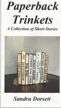 Paperback Trinkets: A Collection of Short Stories