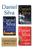 Daniel Silva's Gabriel Allon Collection, Books 11 - 13: Portrait of a Spy, The Fallen Angel, and The English Girl by Daniel Silva