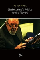 Shakespeare's Advice to the Players Cover Image