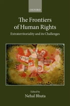 The Frontiers of Human Rights by Nehal Bhuta