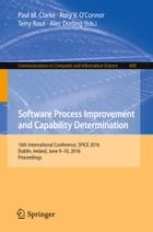 Software Process Improvement and Capability Determination: 16th International Conference, SPICE…