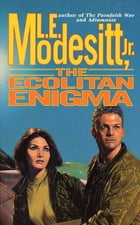The Ecolitan Enigma by L. E. Modesitt Jr.