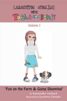 Learn English with Tasha and Benji: Volume One by Samantha Weiland