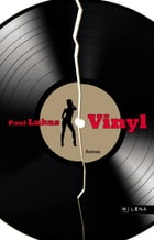 Vinyl: Roman by Paul Lukas