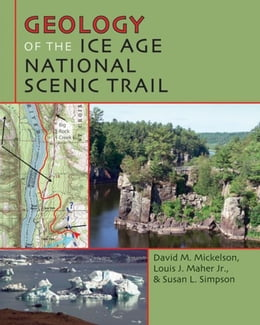 Book Geology of the Ice Age National Scenic Trail by Mickelson, David M.