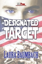 Designated Target by Laura Baumbach