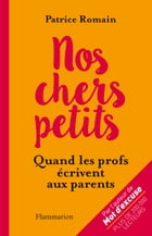 Nos chers petits by Patrice Romain