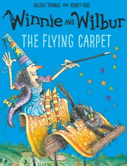 Book Winnie and Wilbur: The Flying Carpet by Valerie Thomas