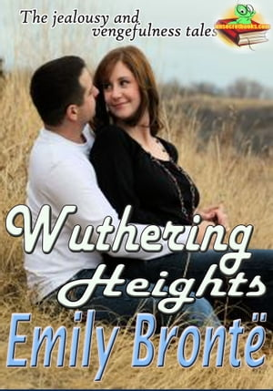 Wuthering Heights: The Classic of English Literature: (With Audiobook Link) by Emily Brontë