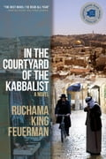 In the Courtyard of the Kabbalist 6d40efa8-9ba2-4759-af97-0b8910c8d978