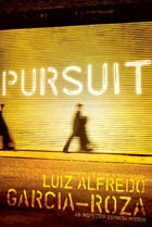 Pursuit: An Inspector Espinosa Mystery