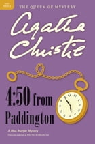 4:50 from Paddington: A Miss Marple Mystery by Agatha Christie