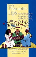 From Pharoah's Lips by Youssef