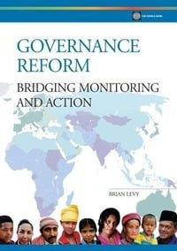 Governance Reform: Bridging Monitoring and Action