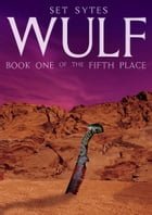 WULF by Set Sytes
