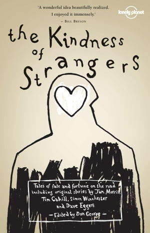 The Kindness of Strangers by Simon Winchester