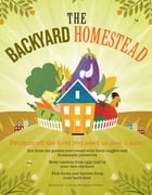 The Backyard Homestead Cover Image