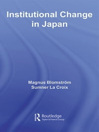 Institutional Change in Japan