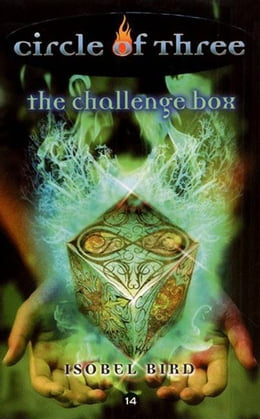 Book Circle of Three #14: The Challenge Box by Isobel Bird