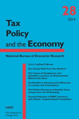 Book Tax Policy and the Economy, Volume 28 by Jeffrey R. Brown