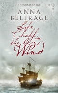 9789198324587 - Anna Belfrage: Like Chaff in the Wind - Bok